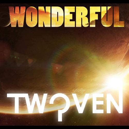 Twoven - Wonderful (Original Mix) [Preview]