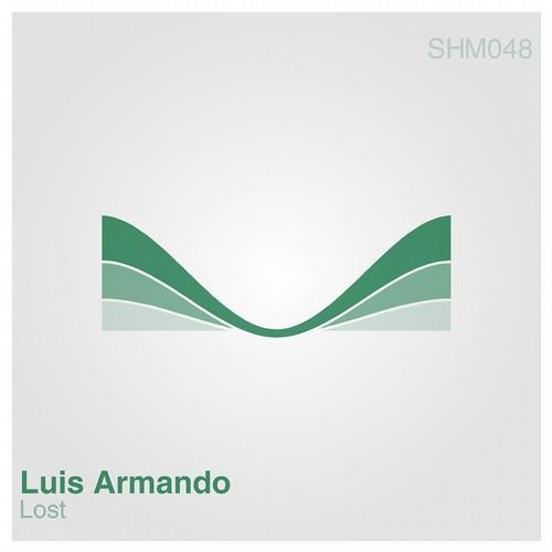 Luis Armando - Lost EP ( Shelving Music ) *** OUT NOW!