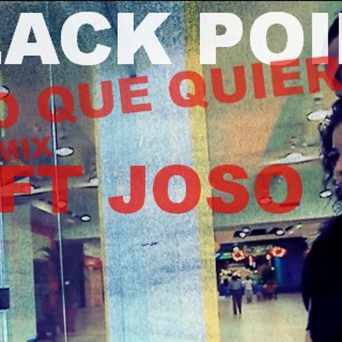 Black Point - Lo Que Quiera Remix Ft Joso