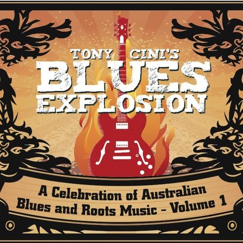Tony Cini's Blues Explosion - Volume 1 (Bad Penny Records)