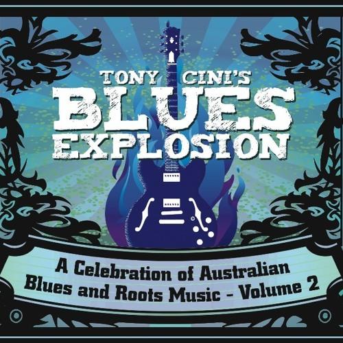 Tony Cini's Blues Explosion - Volume 2 (Bad Penny Records)