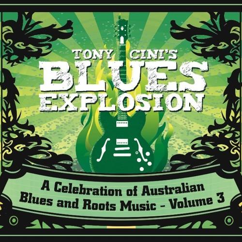 Tony Cini's Blues Explosion - Volume 3 (Bad Penny Records)