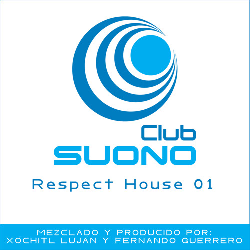 Club Suono - Respect House 01 by Xochitl Lujan & Fernando Guerrero