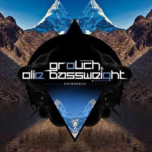 Grouch & Olie Bassweight- Entropath (Whitebear Remix)