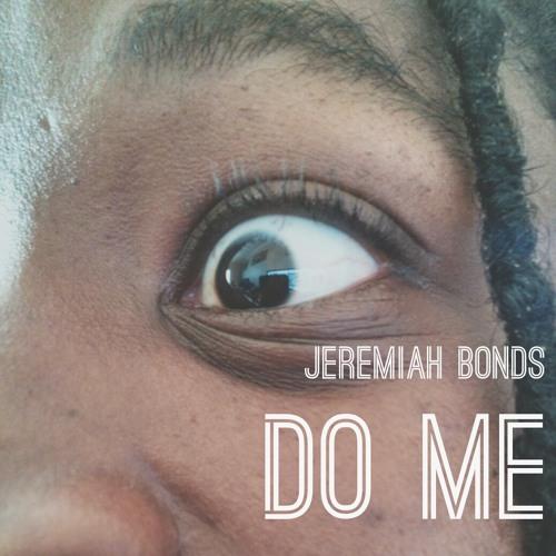 Do Me: Heart Ache (Prod. Jnr Beats)
