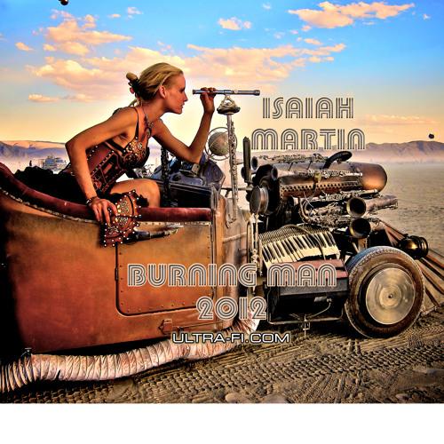 Burning Man 2012 - Endless Summer - Mixed by Isaiah Martin