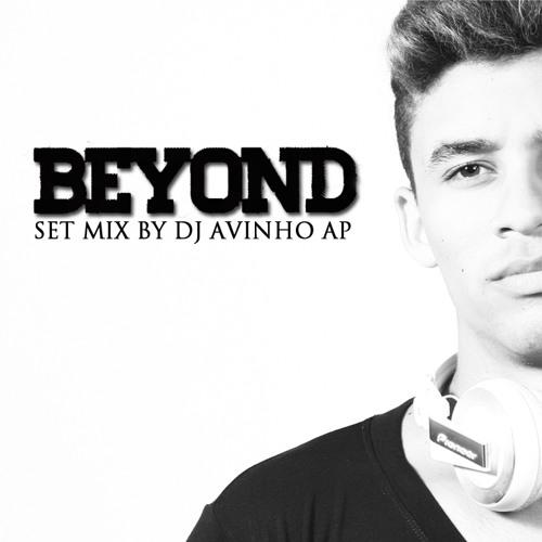DJ AVINHO AP - BEYOND