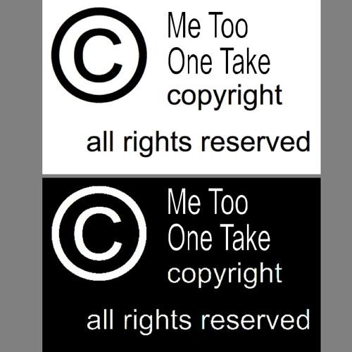 Me Too - One Take*