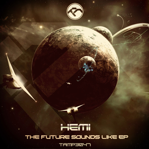 TAMP3047a Hemi-The Future Sounds Like cut