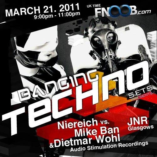 Banging Techno Sets 001 >> Niereich, Mike Ban & Dietmar Wohl // JNR