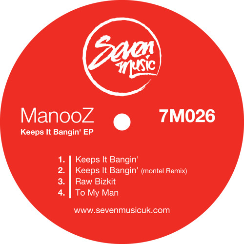 ManooZ - Keeps It Bangin' (Original Mix) // OUT NOW on Seven Music