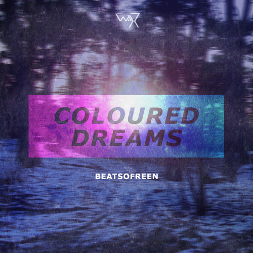 Beatsofreen - Reaching Out (Coloured Dreams Ep out now) DTW 16