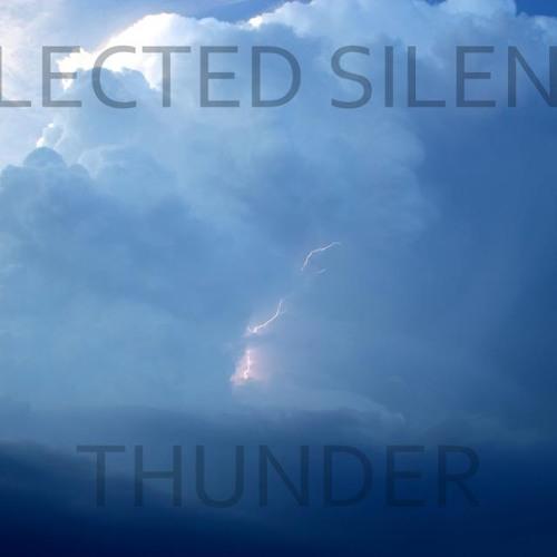 Selected Silence - Thunder