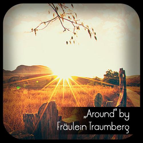 Around by Fräulein Traumberg [unmastered]