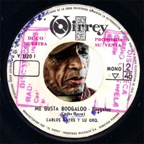 Carlos Hayre y Su Orquesta - Me gusta Boogaloo(Chong X RMX)