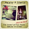 03 Paisley and Charlie - Marble Halls (revisited)