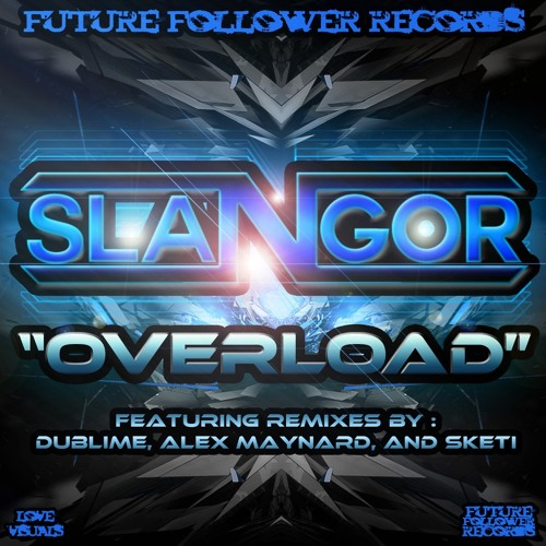 Overload by Slangor (Sketi Remix)