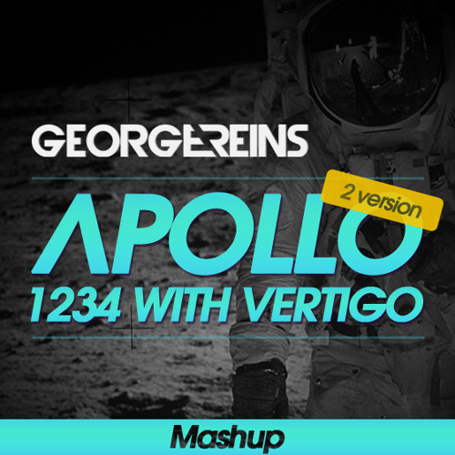 Apollo 1234 with vertigo (George Reins Mashup) [2 BREAK VERSION]