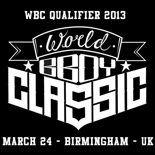 EARN YOUR STRIPES - WORLD BBOY CLASSIC UK QUALIFIER MIX 2013