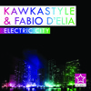 Kawkastyle - Electric City (Radio Edit)  [FOR FREE DOWNLOAD]
