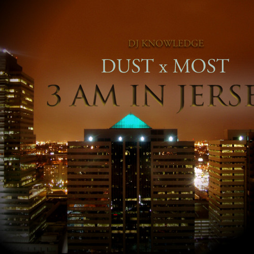 SBMGs Dust x Most - 3AM In Jersey (Freestyle)