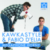 Video Kawkastyle & Fabio D'Elia - Megaphone Horny (Radio Edit + Official Music Video) download in MP3, 3GP, MP4, WEBM, AVI, FLV January 2017