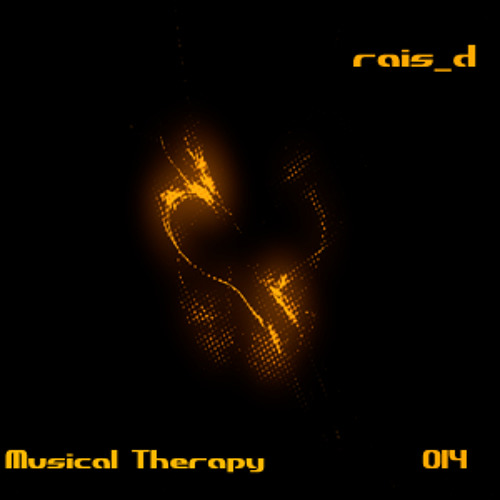 Rais D - Musical Therapy #014