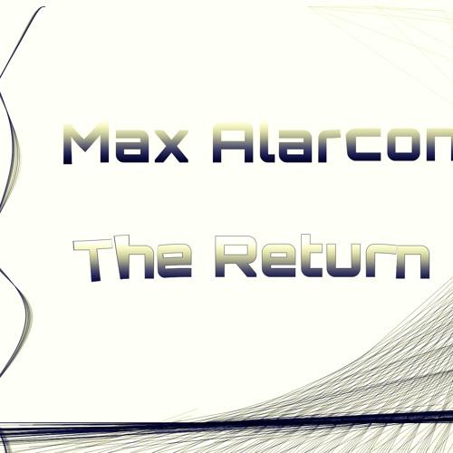 The Return-Max Alarcon