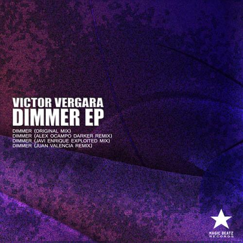 Victor Vergara - Dimmer EP