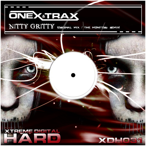 Onex & Trax - Nitty Gritty (Out 25th April)