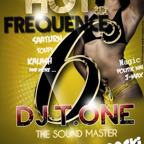 HOT FREQUENCE 6 BY DJ T.ONE