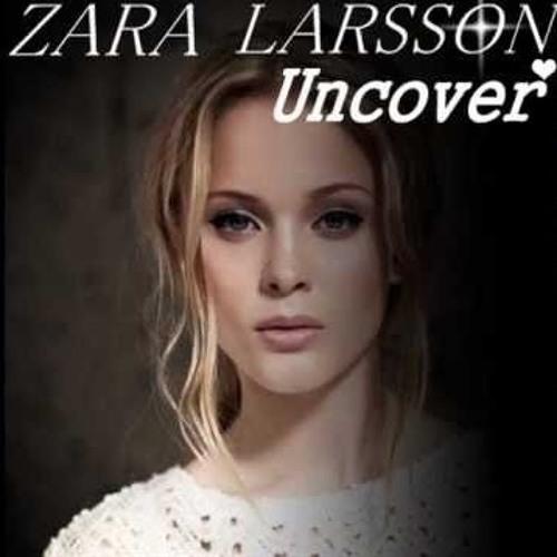 zara larsson uncover mp3