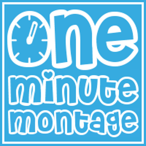 One Minute Montage 11