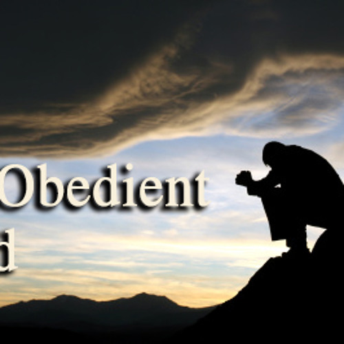 Being Obedient To God