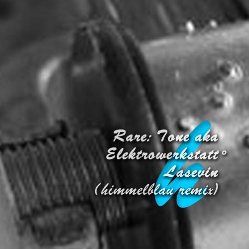 Rare:Tone aka Elektrowerkstatt° - lasevin (himmelblau remix)