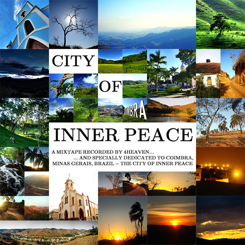 4heaven - City of Inner Peace (Dedicated to Coimbra, MG, Brazil)