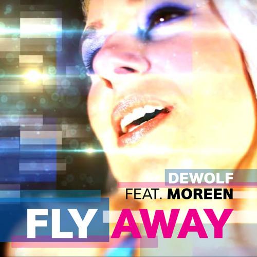 DeWolf feat. Moreen - Fly Away (Meridian Spacemix)