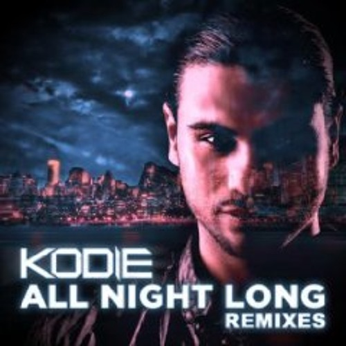 Kodie - All Night Long (Wijk & Mero Remix)