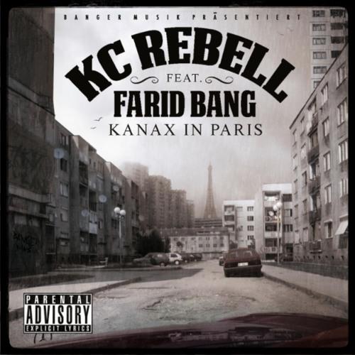 KC Rebell feat. Farid Bang - Kanax in Paris