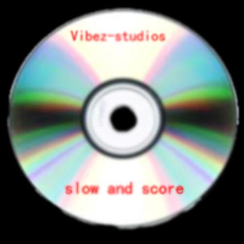 VibeZ-StudioS slow and score