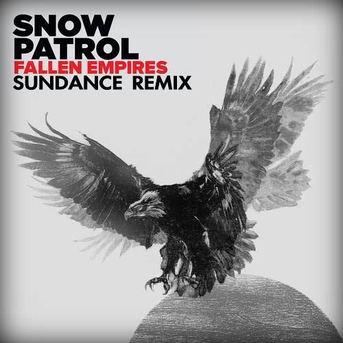 Snow Patrol - Fallen Empires (SUNDANCE remix)