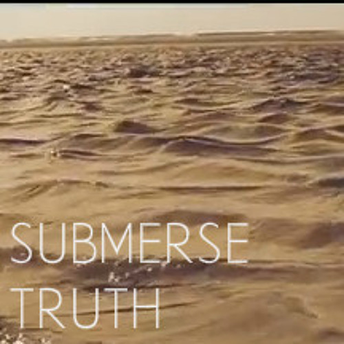 Submerse - Truth