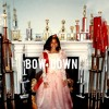 Beyoncé - Bow Down ONLY