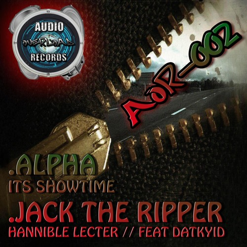 Jack The Ripper Ft. Datkyid - Hannibal Lecter (Out Now on Audio Overload Records)