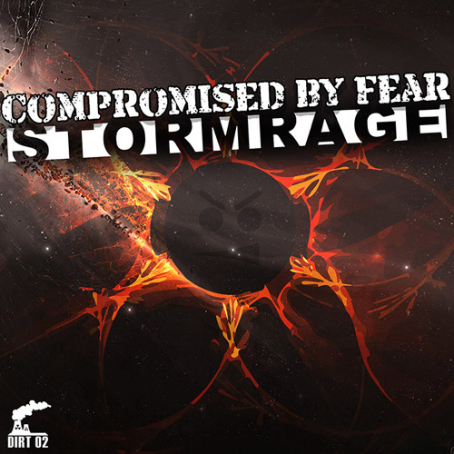 Stormrage - Compromised by Fear