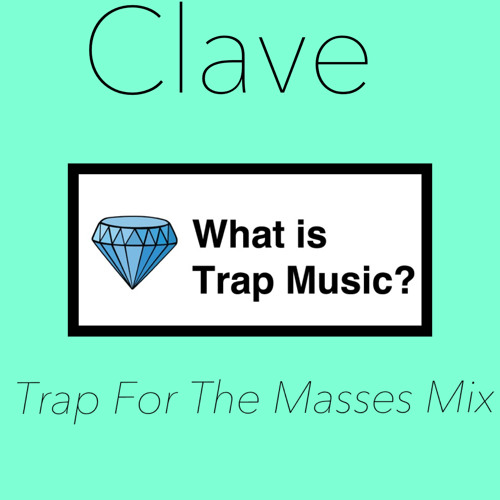 Trap For The Masses Mix