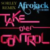 Take Over Control-Afrojack (Sorley Remix)
