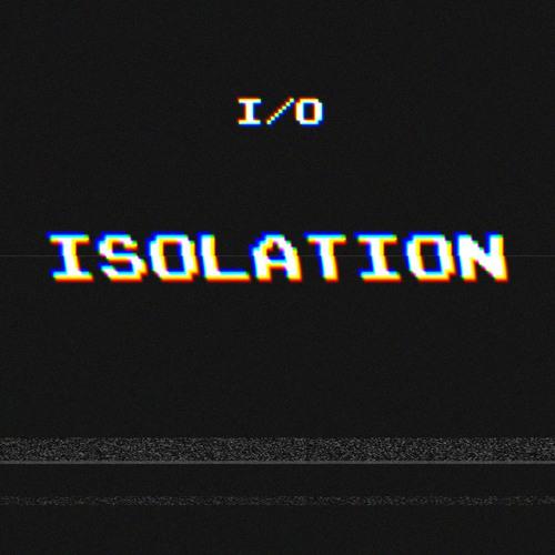 ISOLATION *clip*