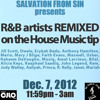 Salvation From Sin (2012-12-07) R&B artists remixed on the House tip