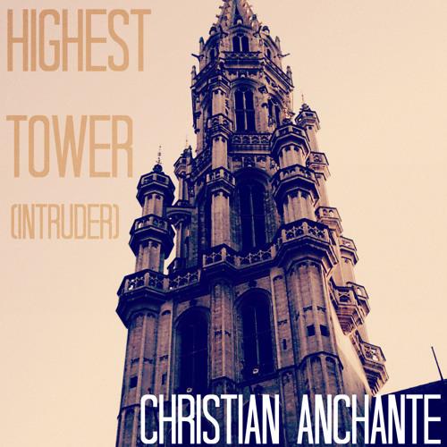 Highest Tower (Intruder)